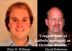 David Robertson brother Catholic apologist Peter D. Williams