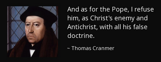 Pope -Thomas Cranmer