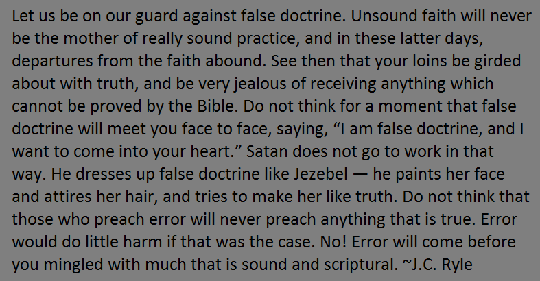 JCRyle be on guard against false doctrine
